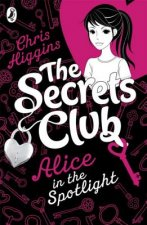 Secrets Club: Alice in the Spotlight