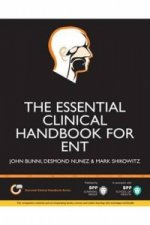 Essential Clinical Handbook for ENT Surgery: The Ultimate Companion for Ear, Nose and Throat Surgery