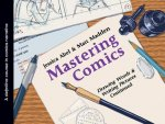 Mastering Comics: Drawing Words & Writing Pictures, Continue