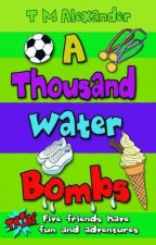 Thousand Water Bombs