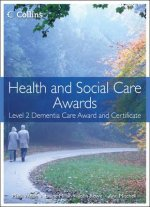 Health and Social Care: Level 2 Dementia Care Award and Cert
