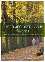 Health and Social Care: Level 3 Dementia Care Award and Cert