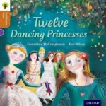 Oxford Reading Tree Traditional Tales: Stage 8: Twelve Danci