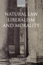 Natural Law, Liberalism and Morality