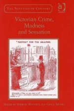 Victorian Crime, Madness and Sensation