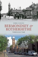 Bermondsey & Rotherhithe Through Time
