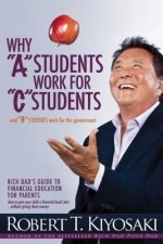 Why A Students Work for C Students and Why B Students