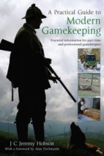 Practical Guide to Modern Gamekeeping
