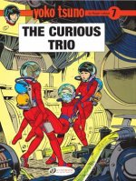 Yoko Tsuno Vol.7: The Curious Trio