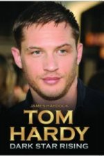 Tom Hardy - Dark Star Rising
