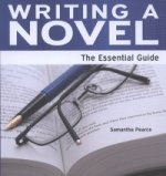 Writing a Novel - The Essential Guide