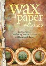 Wax + Paper