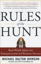 Rules of the Hunt: Real-world Advice for Entrepreneurial and