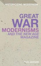 Great War Modernism and 'The New Age' Magazine