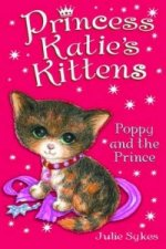 Princess Katie's Kittens: Poppy and the Prince