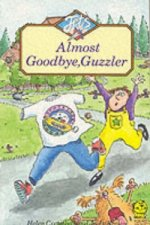 Almost Goodbye, Guzzler