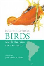 Collins Field Guide - Birds of South America
