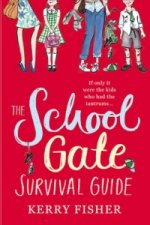 School Gate Survival Guide