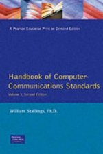 Handbook of Computer Communications Standards : the Open Systems Interconnection Model and OSI-Related Standards