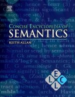 Concise Encyclopedia of Semantics