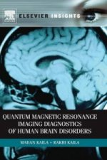 Quantum Magnetic Resonance Imaging Disorders of Human Brain Disorders
