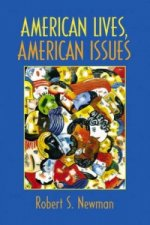 American Lives, American Issues