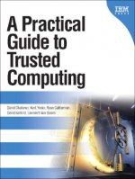 Practical Guide to Trusted Computing