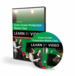 Green Screen Production Master Class