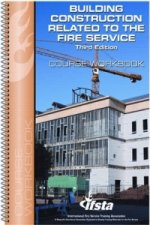 Student Workbook for Building Construction Related to the Fire Service