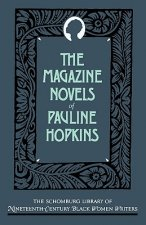 Magazine Novels of Pauline Hopkins