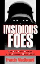 Insidious Foes