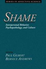 Shame: Interpersonal Behavior, Psychopathology, and Culture