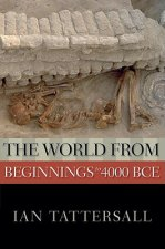 World from Beginnings to 4000 BCE