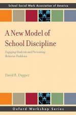 New Model of School Discipline
