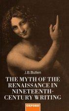 Myth of the Renaissance in Nineteenth-Century Writing