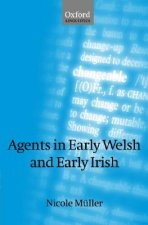 Agents in Early Welsh and Early Irish