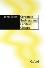 Corporate Business and Capitalist Classes