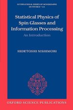 Statistical Physics of Spin Glasses and Information Processing