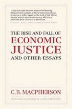 Rise and Fall of Economic Justice and Other Essays
