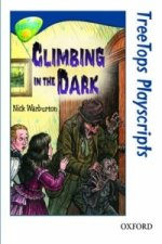 Oxford Reading Tree: Level 14: Treetops Playscripts: Climbing in the Dark (Pack of 6 Copies)