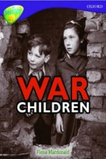 Oxford Reading Tree: Level 11: Treetops Non-Fiction: War Children