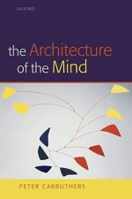 Architecture of the Mind