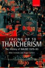 Facing Up to Thatcherism