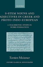 S-stem Nouns and Adjectives in Greek and Proto-Indo-European