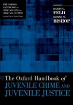 Oxford Handbook of Juvenile Crime and Juvenile Justice