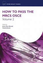 How to Pass the MRCS OSCE