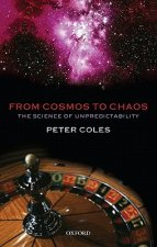 From Cosmos to Chaos