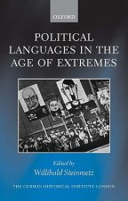 Political Languages in the Age of Extremes