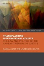 Law and Politics of the Andean Tribunal of Justice