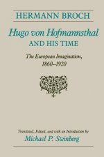 Hugo Von Hofmannsthal and His Time